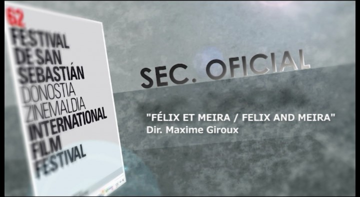 El dia de ''Felix et Meira / Felix and Meira'' (S.O)