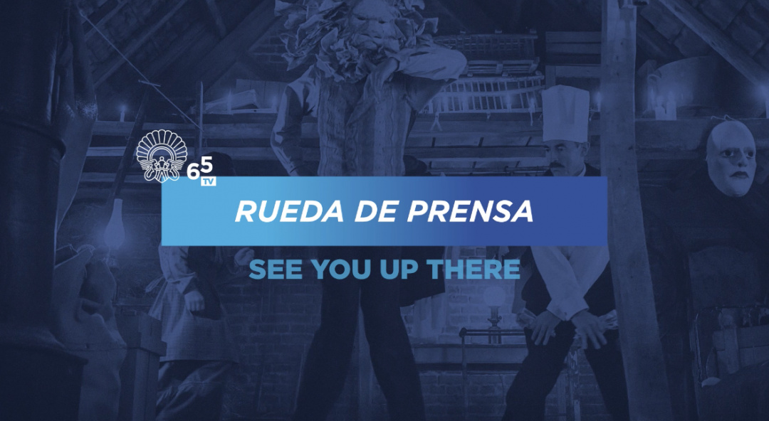 Rueda de Prensa ''Au revoir là-haut / See you up there'' (S.O.)