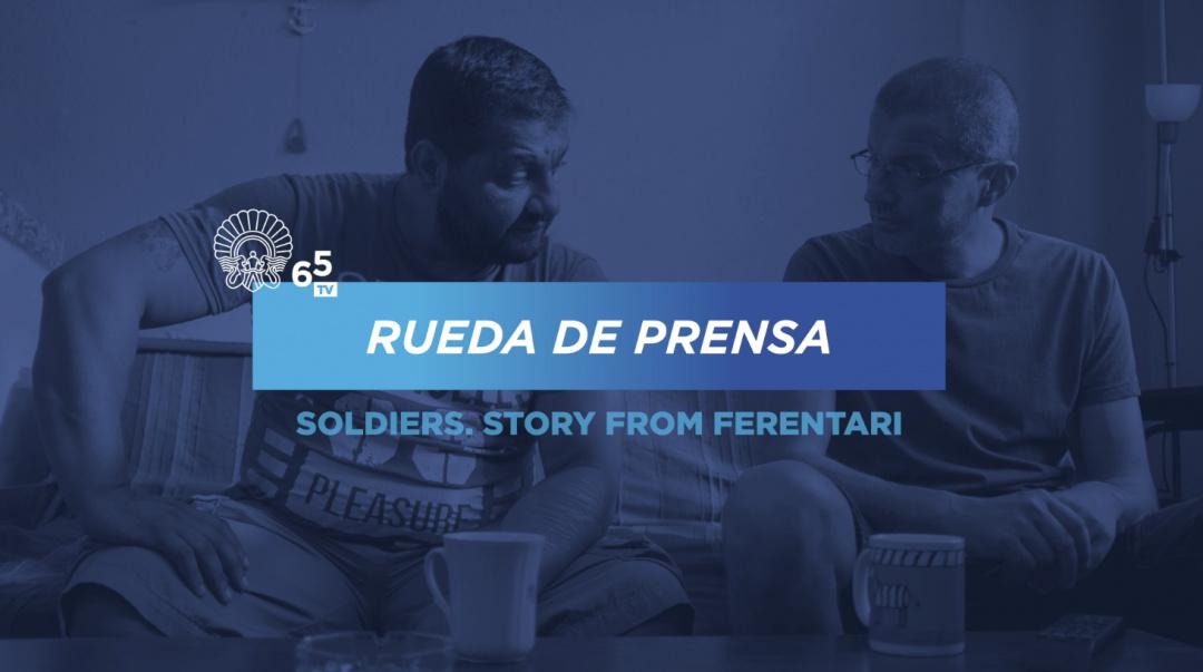 Press conference ''Soldatii. Poveste din Ferentari / Soldiers. Story from Ferentari'' (O.S.)ñ