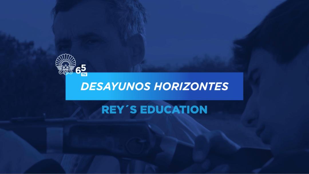 Horizontes Breakfasts ''La educación del Rey''