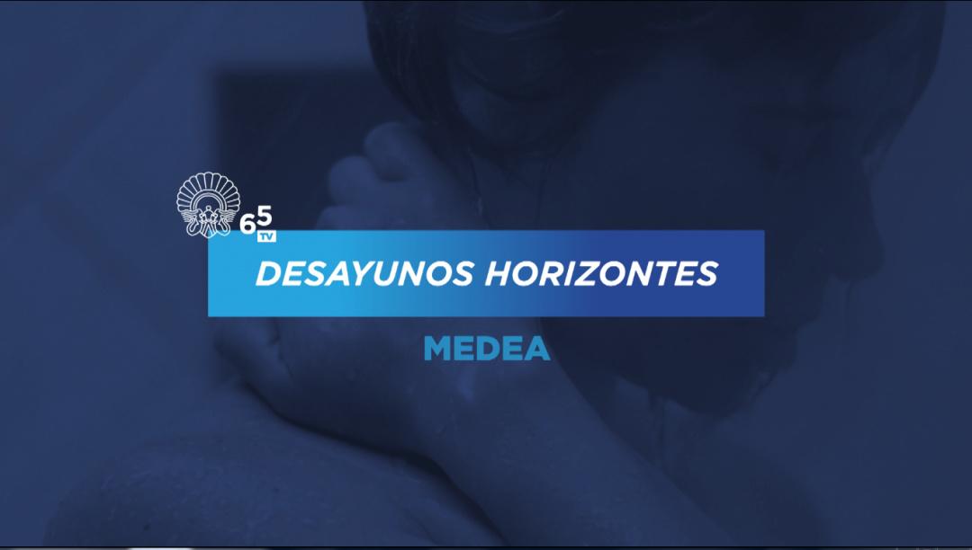 Desayunos Horizontes ''Medea''