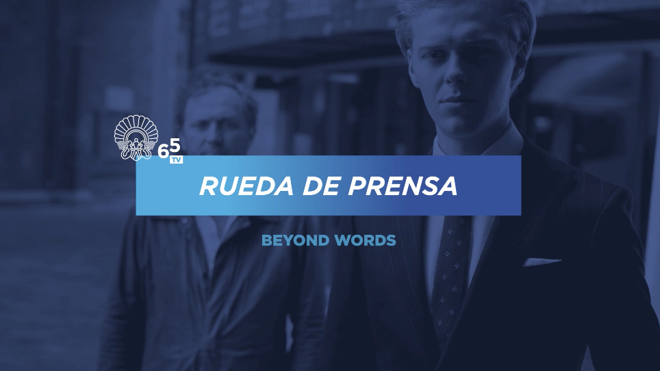 Press conference ''Beyond Words'' (O.S.)