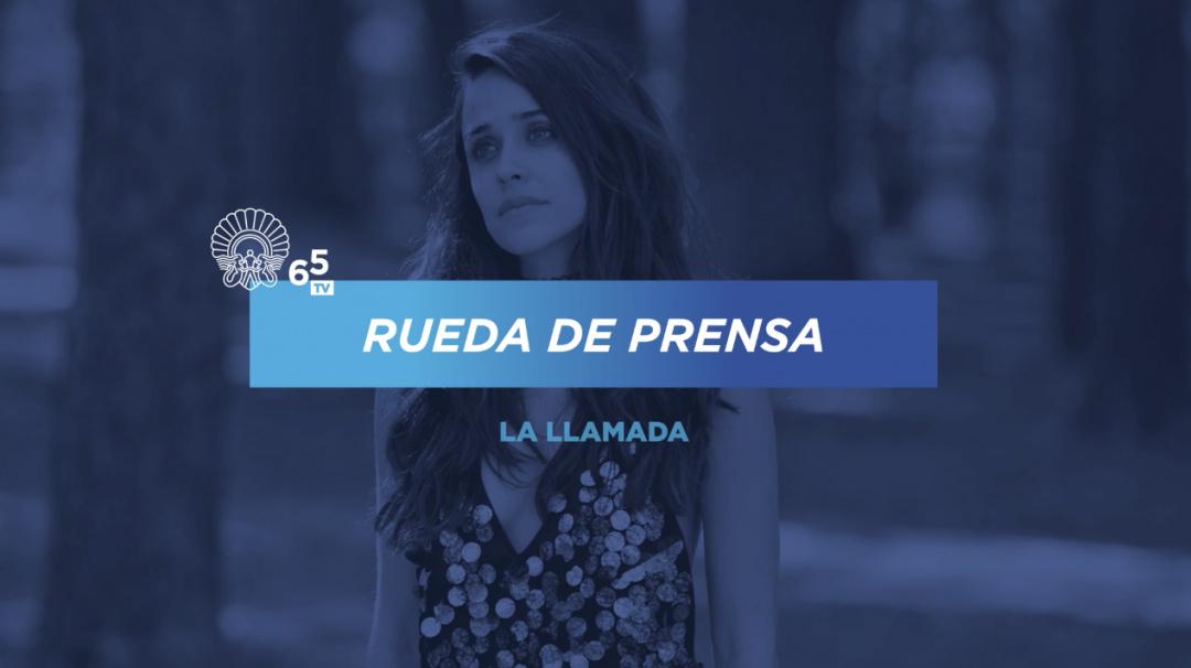Rueda de Prensa ''La Llamada'' (RTVE) - 2017