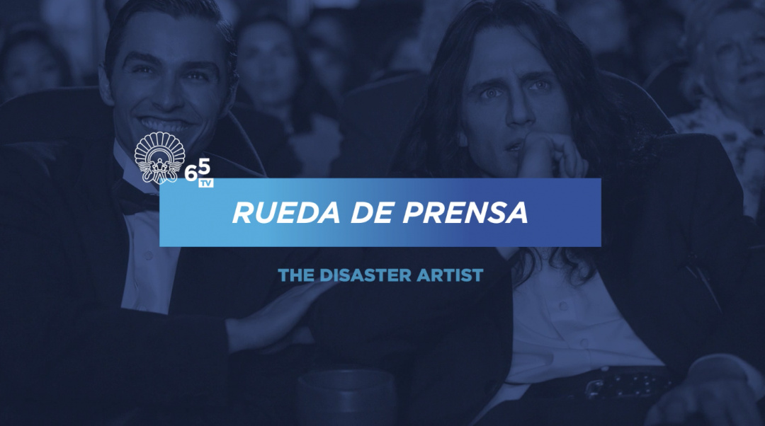 Press Conferences ''The Disaster Artist'' (O.S.)