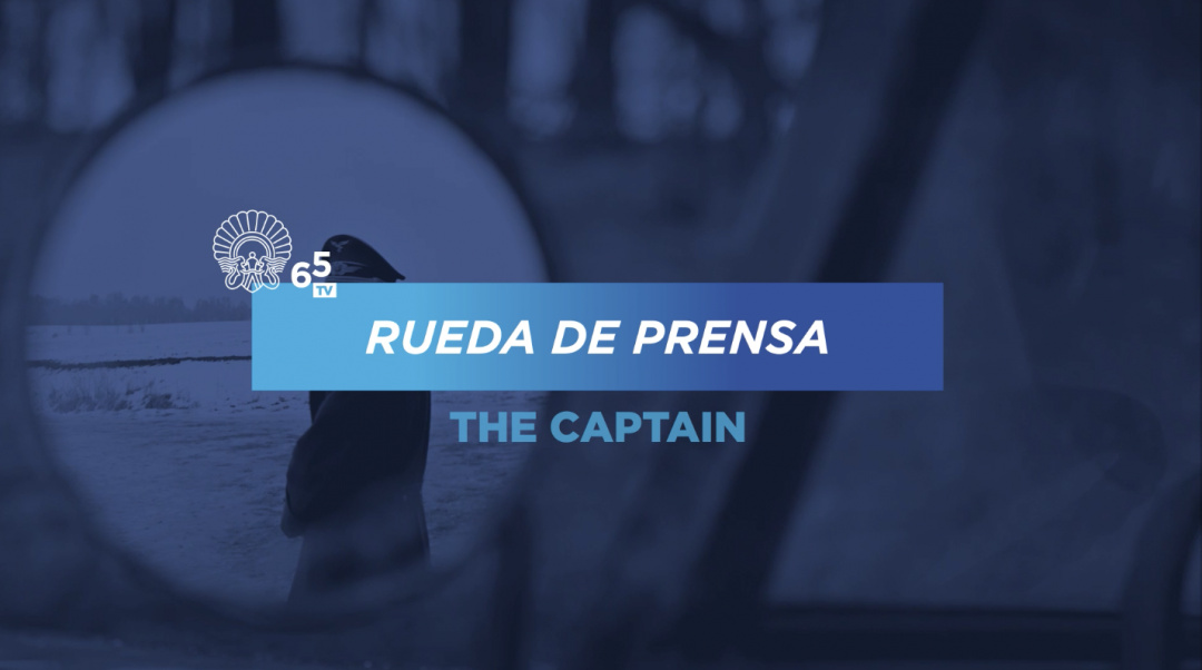 Rueda de prensa ''Der Hauptmann / The Captain'' (S.O.)