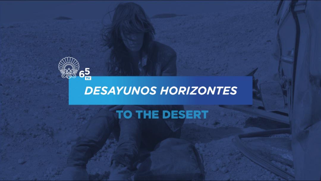 Horizontes-eko Gosariak ''Al Desierto''