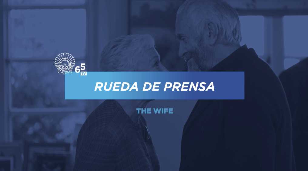 Rueda de prensa ''The Wife'' (S.O.)
