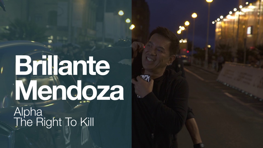 Llegada de ''BRILLANTE MENDOZA'' ''ALPHA, THE RIGHT TO KILL'' (S.O)