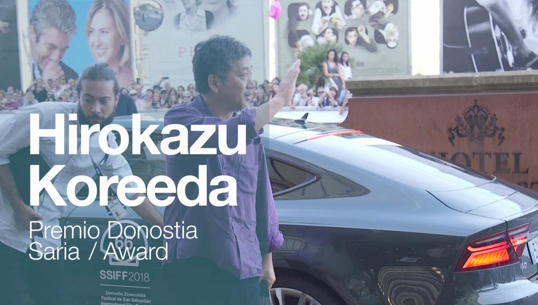 Arrival of  ''HIROKAZU KOREEDA'' (Donostia Award)