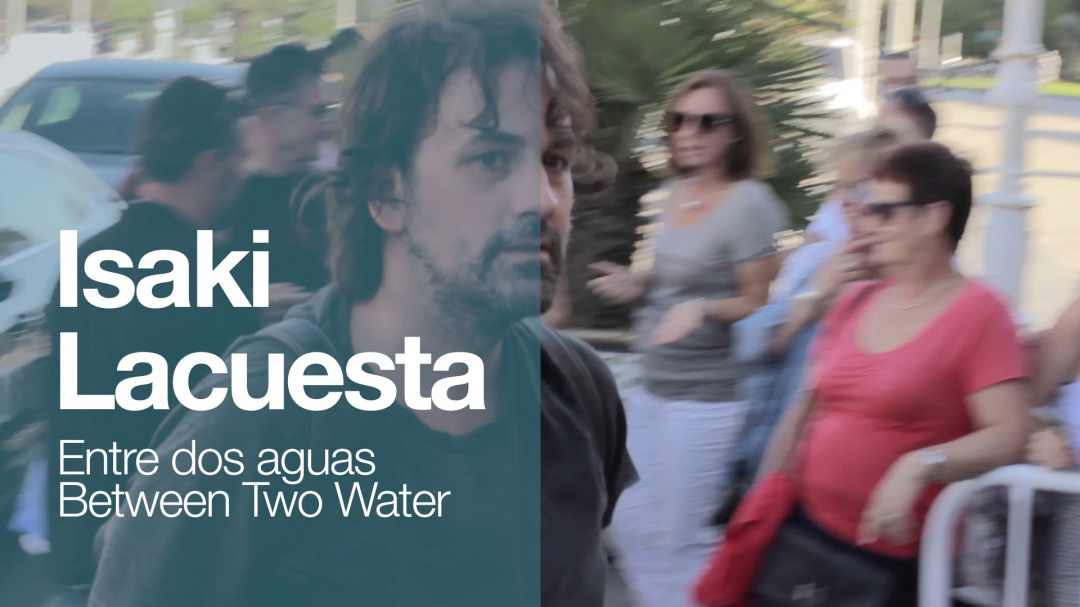 Arrival of ''ISAKI LACUESTA'' ''ENTRE DOS AGUAS'' (O.S)