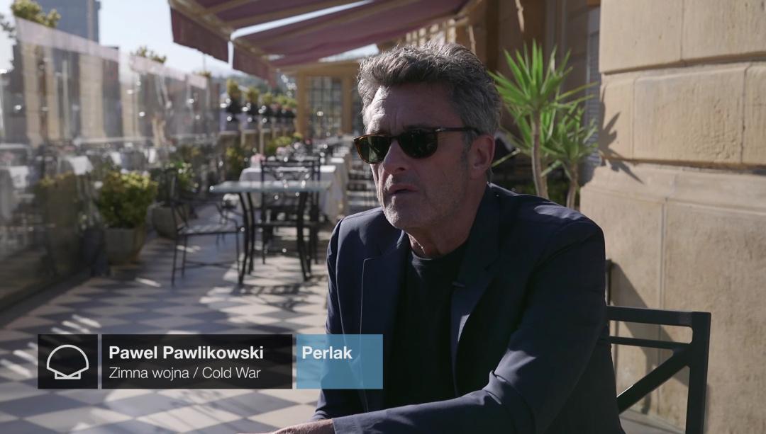 Interview to ''PAWEL PAWLIKOWSKI'' ''ZIMNA WOJNA/COLD WATER'' (Pearls)