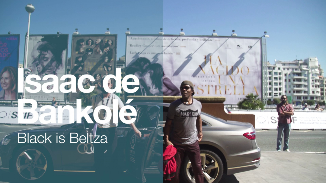 Arrival of ''ISAAC DE BANKOLÉ'' ''BLACK IS BELTZA'' (Zinemira)
