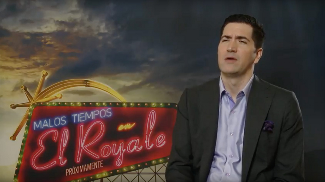 Interview to DREW GODDARD, ''BAD TIMES AT THE ROYALE'' (O.S)