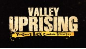 Trailer ''VALLEY UPRISING''