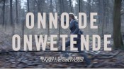 Trailer ''Onno de Onwetende / Onno the Oblivious''