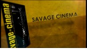El dia de ''Savage Cinema''