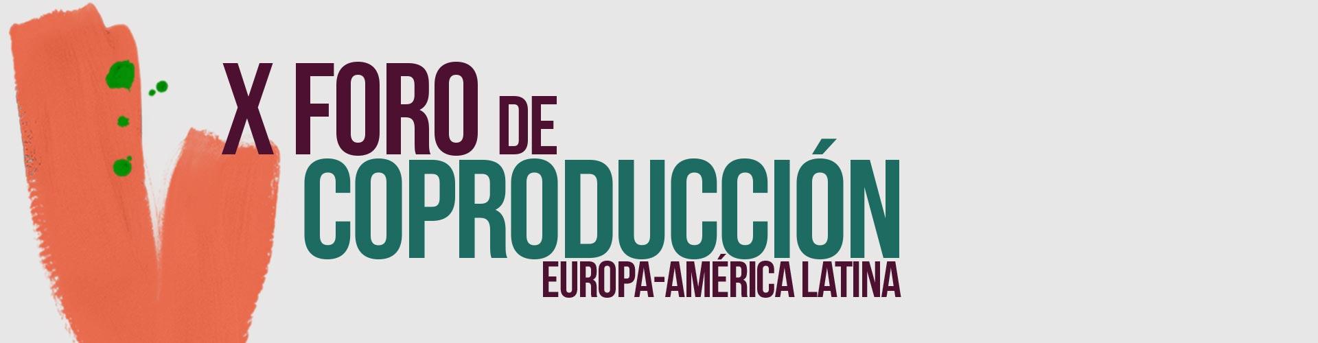 Foro de Coproducción Europa-América Latina