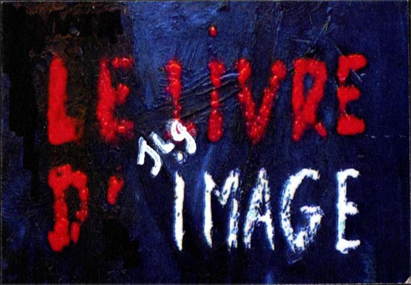 LE LIVRE D'IMAGE / THE IMAGE BOOK